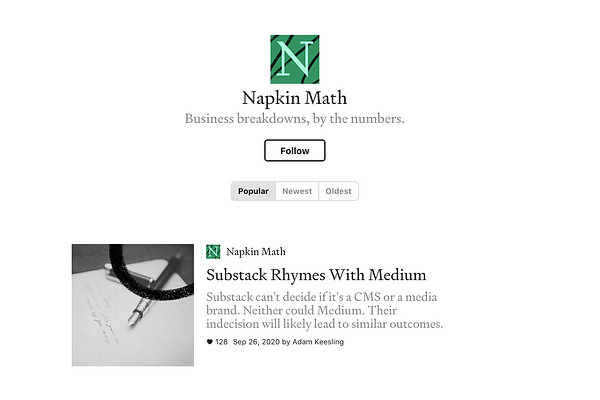 <p>Napkin Math is a data-driven weekly newsletter with 17K+ readers. It will help you understand the fundamentals of finance and strategy with in-depth breakdowns, compelling stories, and (sometimes) funny memes. Subscribers also receive access to the archives and all the newsletters in the Every bundle.</p>