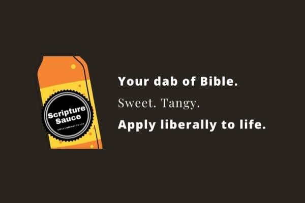 Your daily dab of Bible. Sweet. Tangy. Apply liberally to life.