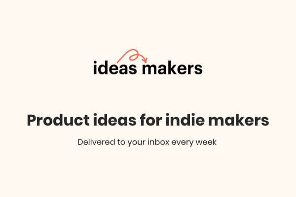 Product ideas for indie makers you can start building today. Includes research, mockups, domain name ideas and more! Delivered to your inbox every week.