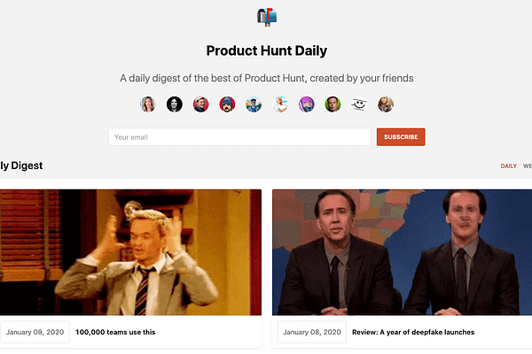 A daily digest of the best of Product Hunt, created by your friends