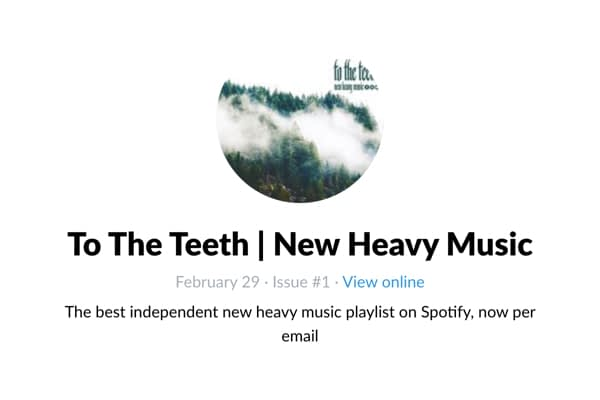 <p>The best independent new heavy music playlist on Spotify, now per email</p>