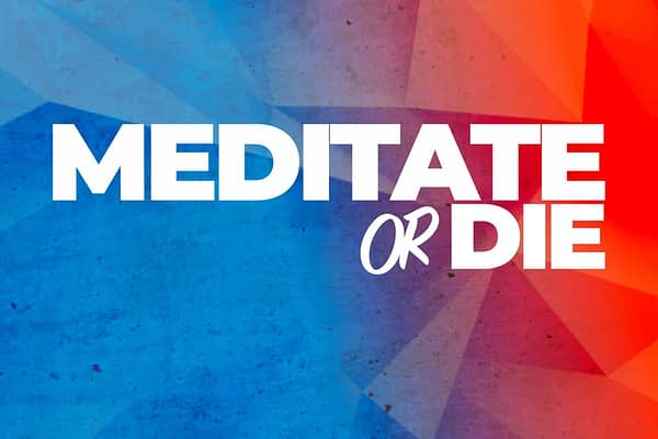 <p>Welcome to the Meditate or Die newsletter. Every Tuesday I send you a short, fun, and actionable email chock-full of ideas exploring the principles, strategies, and tools of a life well lived so you can live a happier, healthier, more meaningful life.</p>