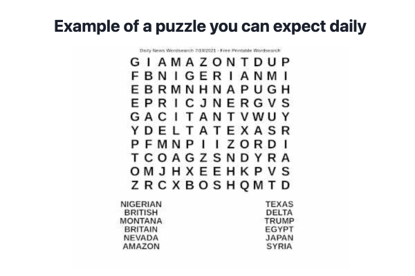 <p>Daily Word Search Puzzle Challenges Directly In Your Inbox!</p>