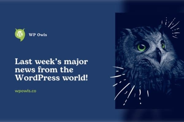 WP Owls is a place created especially for WordPress fans. Every week you will find the latest news from the world of WordPress.